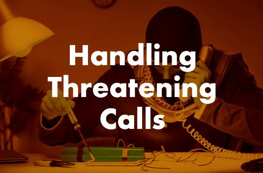 Handling Threatening Calls